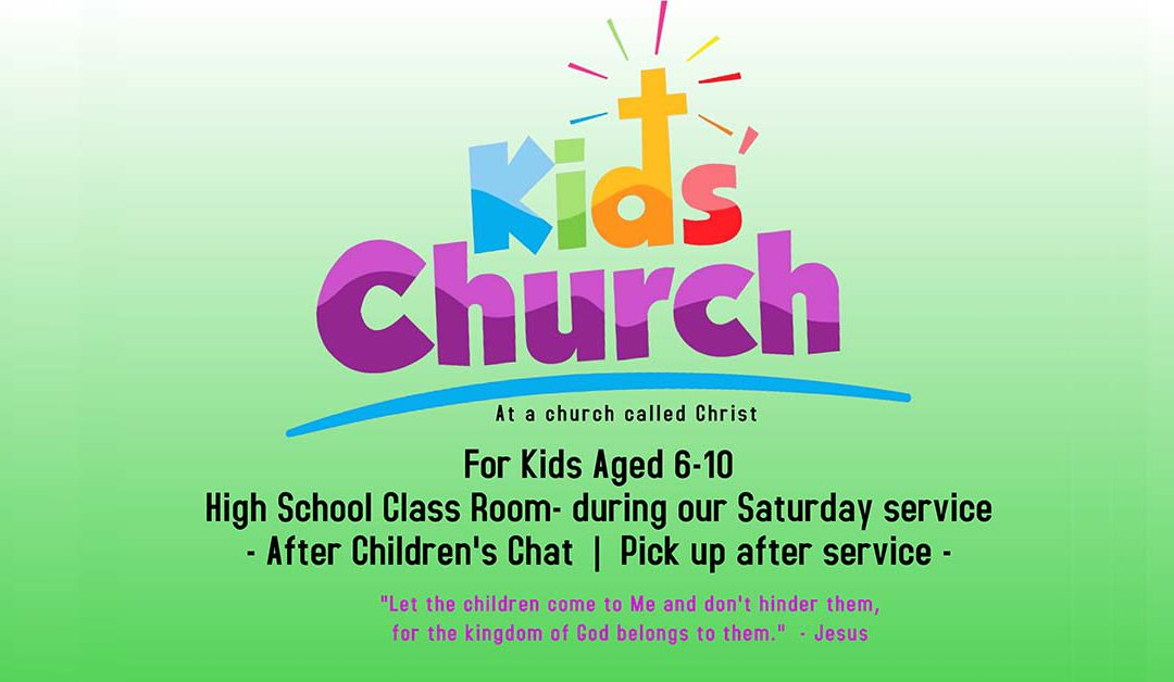 Kids Church On Saturday's for Kids Aged 6-10